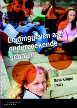 Meta  Kruger Leidinggeven aan onderzoekende scholen