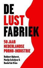 Ophorst, Robbert / Schrijver, Marijn / Vries, R De lustfabriek