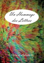 Claire de Lafontaine Un Hommage des Lettres