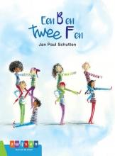 Jan Paul Schutten , Een B en twee F`en