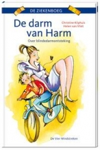 Christine  Kliphuis De darm van Harm. Over blindedarmontsteking