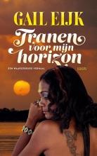 Gail  Eijk Tranen voor mijn horizon