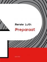 Renée  Luth Preparaat