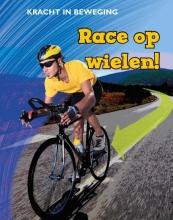 Angela  Royston Race op wielen!, Kracht in beweging