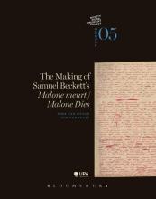 Dirk Van Hulle, Pim  Verhulst The making of Samuel Beckett`s Malone meurt/Malone Dies