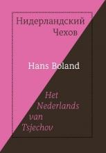 Hans Boland , Het Nederlands van Tsjechov