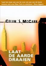 Colum  MacCann Laat de aarde draaien