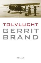 Gerrit  Brand Tolvlucht