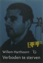 W.L. Harthoorn , Verboden te sterven