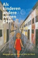W. ter Horst M. van der Kooi, Als kinderen andere wegen gaan