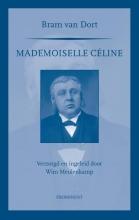 Bram van Dort Prominent-reeks Mademoiselle Celine