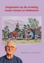 Hennie Koopman , Durgerdam op de scheling tussen IJmeer en Waterland
