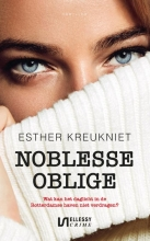 Esther Kreukniet , Noblesse oblige