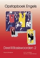 M.C.L.F. Hoeks-Mentjens A.J. van Berkel, Opstapboek Engels 3 Basiswoorden 2