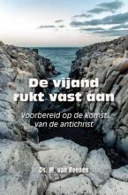 Ds. M. van Reenen , De vijand rukt vast aan