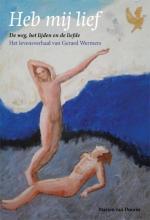 Gerard  Wermers, Marion van Doorm Heb mij lief