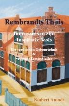Norbert Aronds , Rembrandts Thuis