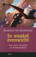 Boudewijn Van Houdenhove , In wankel evenwicht