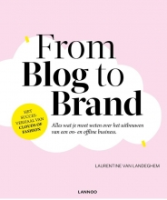 Laurentine Van Landeghem , From Blog to Brand
