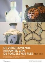 Bart Verbrugge , De vernieuwende Keramiek van de Porceleyne fles , 1891 – 1914