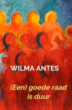Wilma  Antes (Een) goede raad is duur