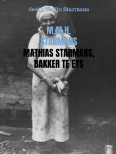 M.M.H. Starmans , Mathias Starmans, bakker te Eys