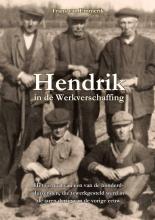 Frans van Emmerik , Hendrik in de Werkverschaffing