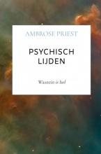 Ambrose Priest , Psychisch lijden