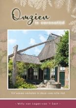 Willy van Lagen-van `t Sant , Omzien in coronatijd