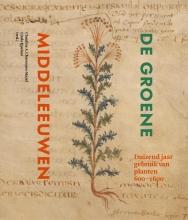 Ijpelaar  Linda, Chavannes-Mazel  Claudine A. De groene Middeleeuwen