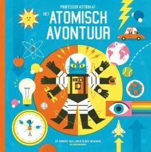Dominic Walliman , Professor Astrokat, het atomisch avontuur