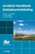 A.G.  Bregman, A.Z.R.  Koning, R.W.J.J. de Win Juridisch Handboek Gebiedsontwikkeling (2e druk)