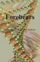 William Anthony , Forebears