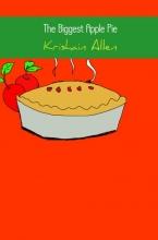 Krishain Allen , The Biggest Apple Pie