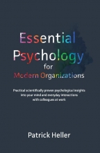 Patrick Heller , Essential Psychology for Modern Organizations