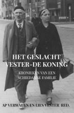 Ap Verwaijen Lies Vester , Het geslacht Vester-De Koning