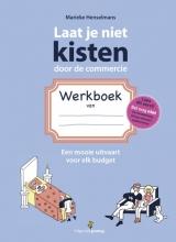 Marieke  Henselmans Laat je niet kisten door de commercie
