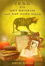 Kirstin Rozema , Tess en het geheim van het oude boek