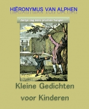 Hieronymus van Alphen , Kleine gedichten voor kinderen