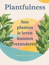 Julie Rose Bower Jonathan Kaplan, Plantfulness