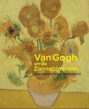 Nienke  Bakker, Ella  Hendriks Van Gogh en de zonnebloemen