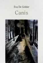 Eva De Gelder , Canis