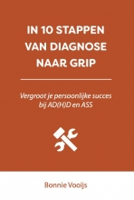 Bonnie Vooijs , In 10 stappen van diagnose naar grip