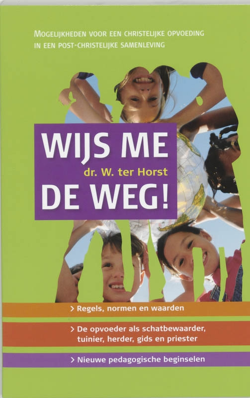 Wim ter Horst,Wijs me de weg!