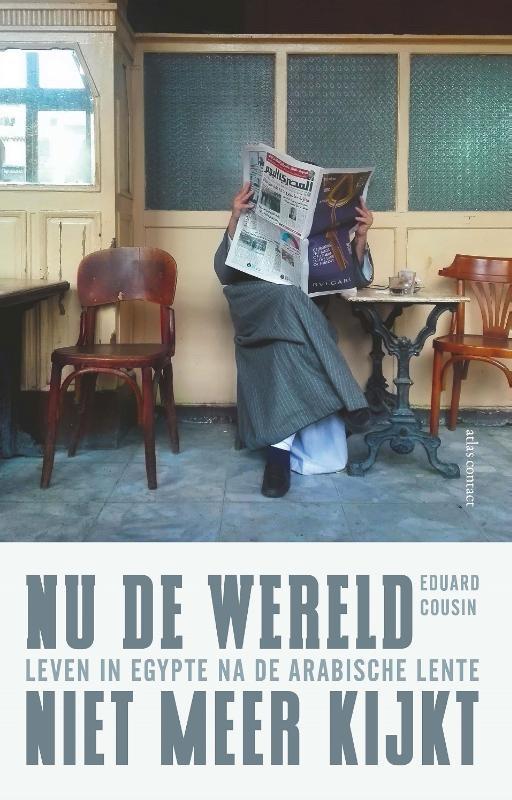 Eduard Cousin,Nu de wereld niet meer kijkt