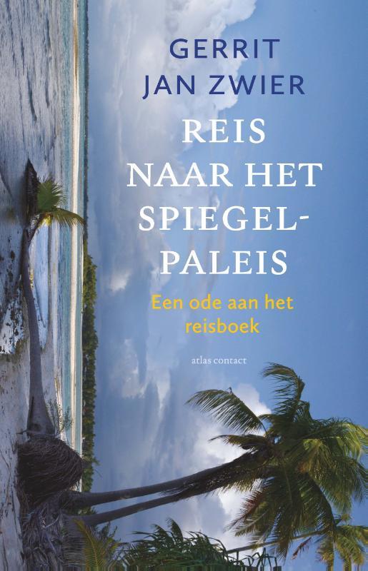 Gerrit Jan Zwier,Reis naar het spiegelpaleis