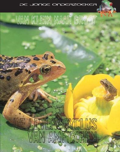Richard Spilsbury, Louise Spilsbury,De levenscyclus van amfibieën
