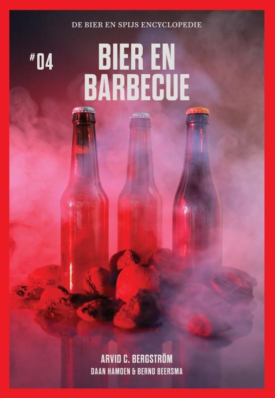 Arvid C. Bergström, Daan Hamoen, Bernd Beersma,Bier en Barbecue