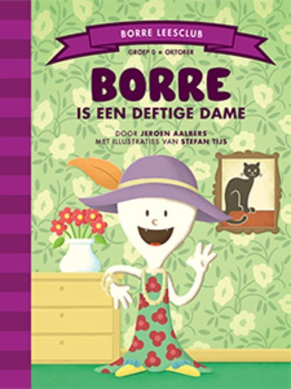 Jeroen Aalbers,Borre is een deftige dame