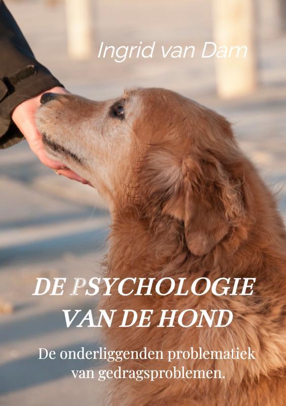 Ingrid van Dam,De psychologie van de hond